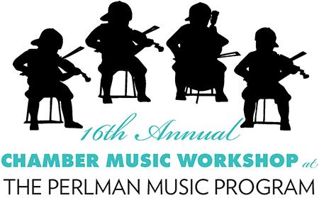 The Perlman Music Program Chamber Music Workshop